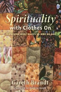 Spirtuality with Clothes On