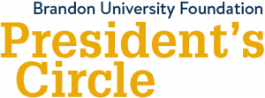 Brandon University Foundation President's Circle logo
