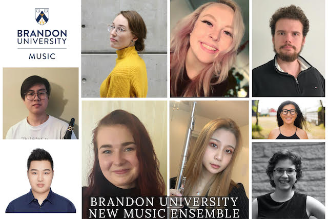 Collage of headshots of musicians. The Brandon University Music logo is in the upper left-hand corner, and the text Brandon University New Music Ensemble is at the bottom