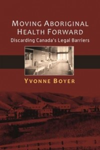 Book Cover, Dr. Yvonne Boyer, Brandon University 2014 (web)
