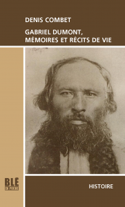 The cover of Gabriel Dumont, Mémoires et Récits de vie features the face of Gabriel Dumont