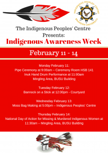 Poster for Indigenous Awareness Week features a feather and the Indigenous Peoples' Centre Logo at the top. An inukshuk, scarf and two feathers are at the bottom of the poster. The event details are in the middle.