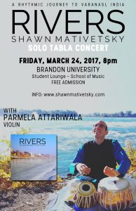 The poster for the Rivers concert at Brandon University features Shawn Mativetsky looking to the sky and playing the tabla on a riverbank.