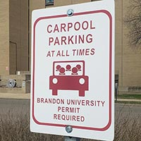 Brandon University Carpool sign